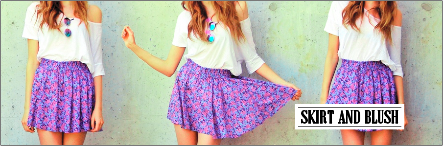 Skirt and Blush