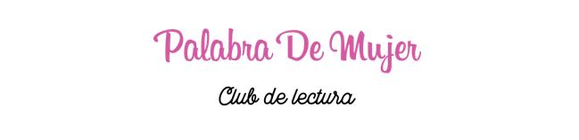 Club de Lectura Palabra de Mujer