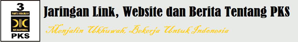 Jaringan Link,Website dan Berita Tentang PKS