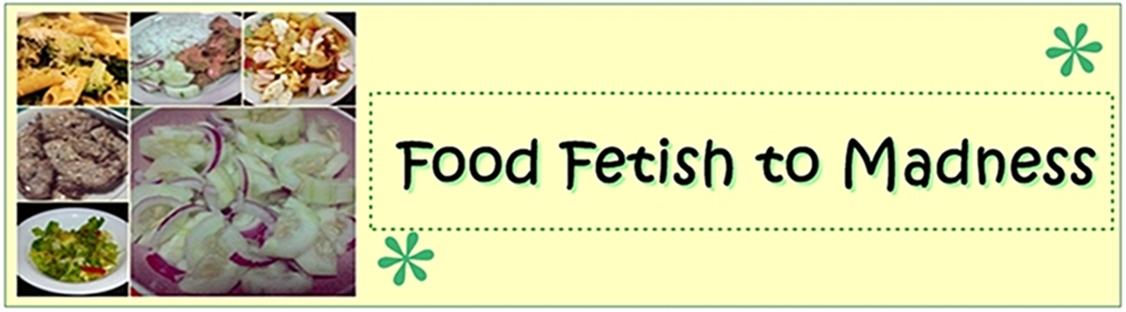 """""""Foodfetishtomadness"""""""