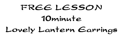 Ten Minute Lantern Earrings - Easy Free Beading Tutorial