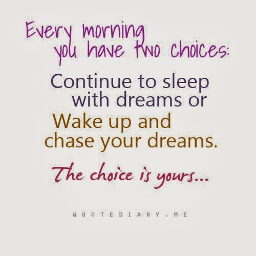 Every morning you have two choices continue to sleep with dreams or wake up and chase your - Seven reasons to make the bed every morning ...