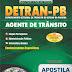 Apostila Detran Paraíba/PB - Agente de Trânsito