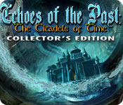 Echoes of the Past 3: The Citadels of Time Collector's Edition picture