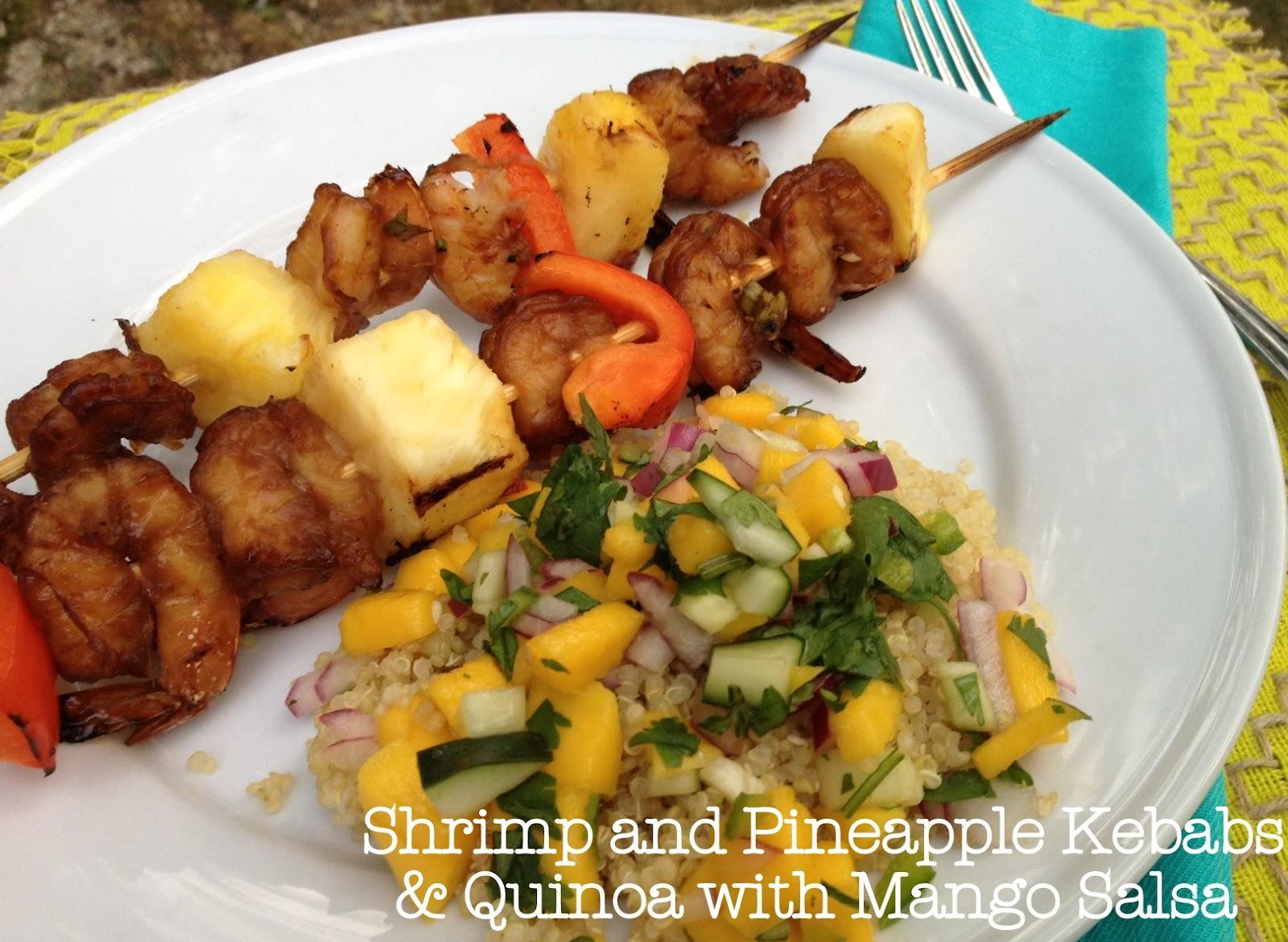 sadie + stella: Shrimp and Pineapple Kebabs & Quinoa with Mango Salsa