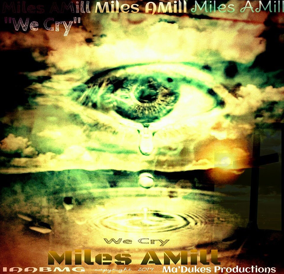 Miles AMill We Cry cd cover promotional flyer image