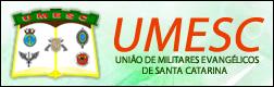 UNIÃO DOS MILITARES EVANGÉLICOS DE SANTA CATARINA