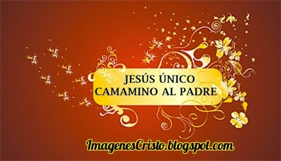 Jesús Único Camino al Padre