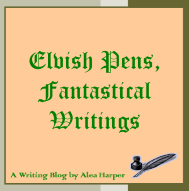 Elvish Pens, Fantastical Writings