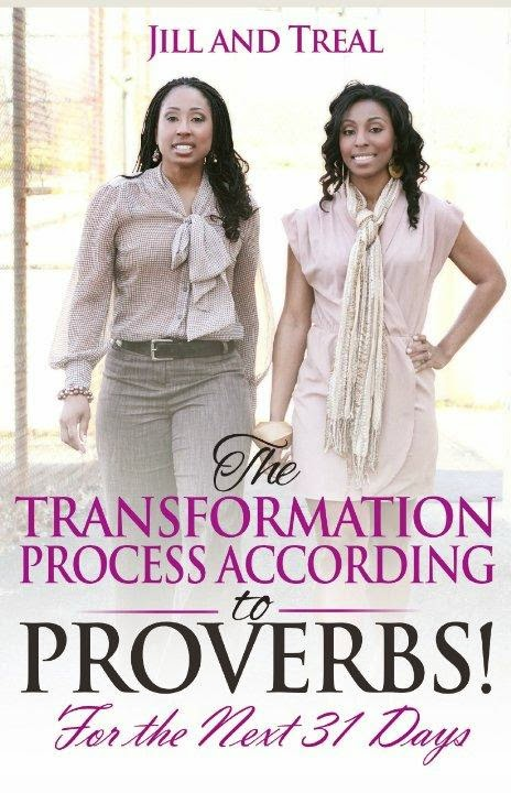 The Transformational Process According to Proverbs… Join the Proverbs 31 Day Challenge