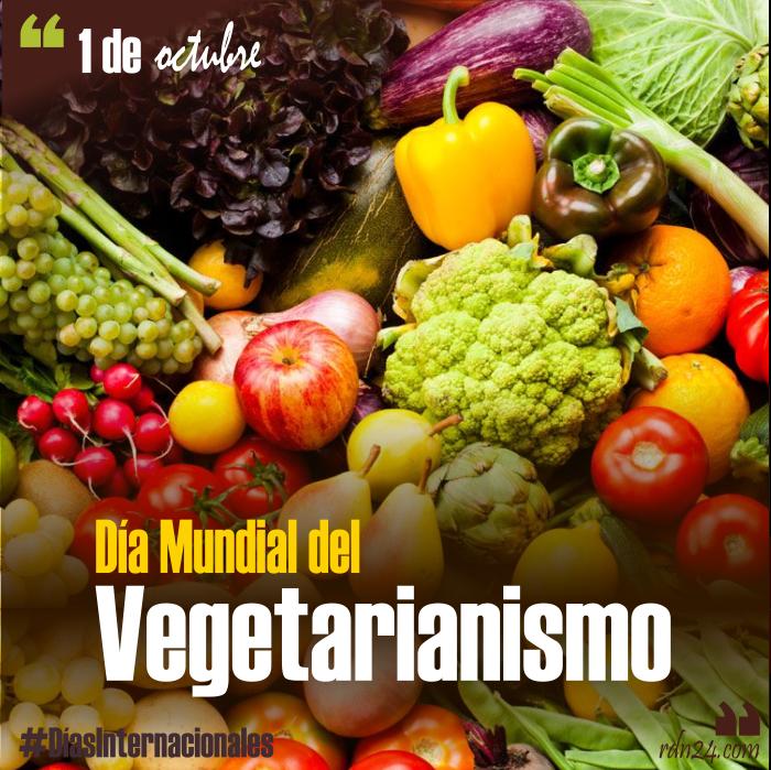 1 de octubre – Día Mundial del Vegetarianismo #DíasInternacionales