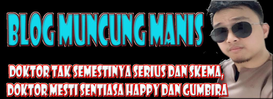 Blog muncung manis