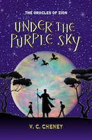 Under the Purple Sky, a new novel by V. C. Cheney