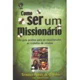 Como ser um Missionário