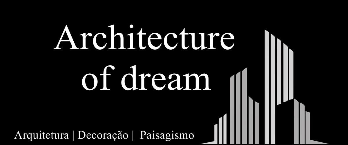 Architecture of Dream