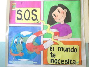 S.O.S. EL MUNDO TE NECESITA