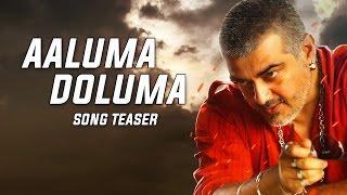 Vedalam – Aaluma Doluma Song Teaser _ Ajith Kumar _ Anirudh Ravichander