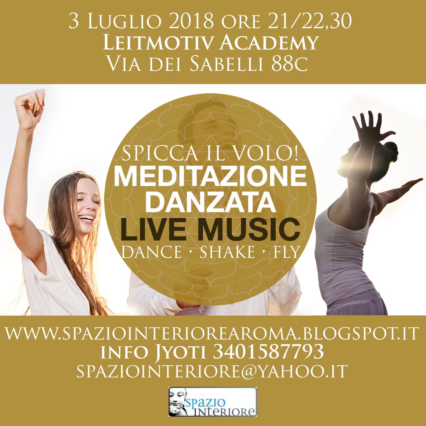 3 luglio Dance Shake Fly Live Music Meditazione