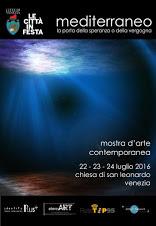 Mostra d'Arte Contemporanea - Mediterraneo, la porta della speranza o della vergogna. Venezia 2016