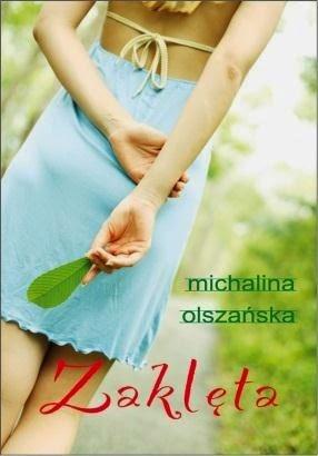 """""""Zaklęta"""" Roszpunka - Michalina Olszańska"""