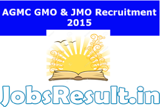 AGMC GMO & JMO Recruitment 2015
