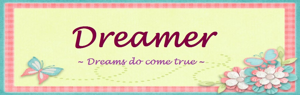 ~Dreamer~