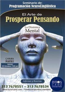 L Seminario de Programación Neurolingüística EL ARTE DE PROSPERAR PENSANDO La Dinámica Mental