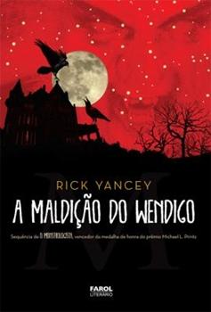 A Maldição do Wendigo - Livro 02 - Rick Yancey