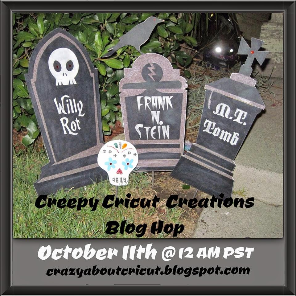 Creepy Cricut Creations Blog Hop