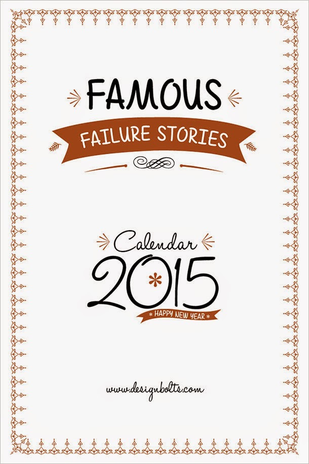 12 Best Famous Failure Stories 2015 Calendar