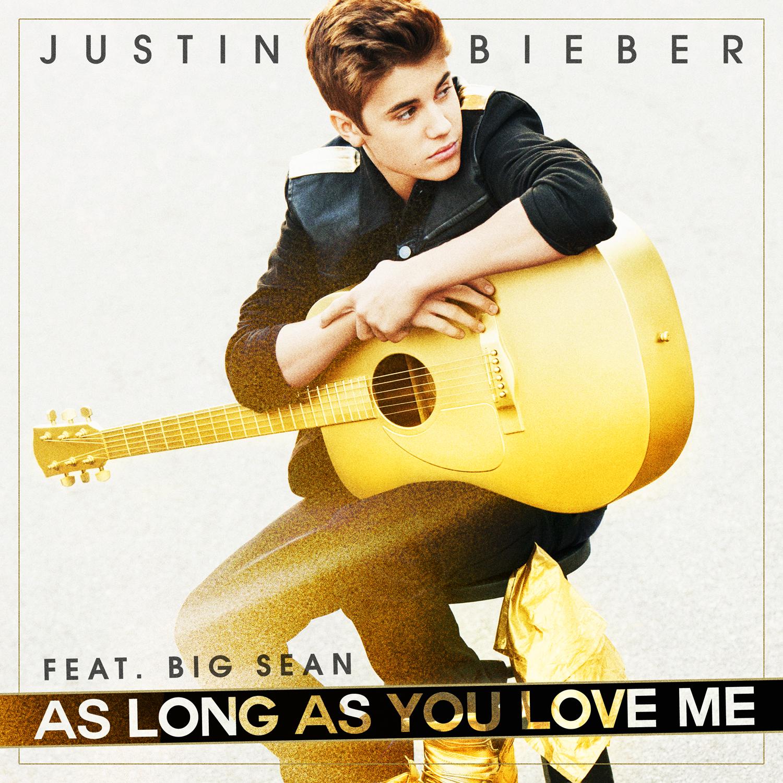 Long as love me justin bieber download