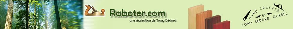 Raboter.com - Une réalisation de Tomy Bédard