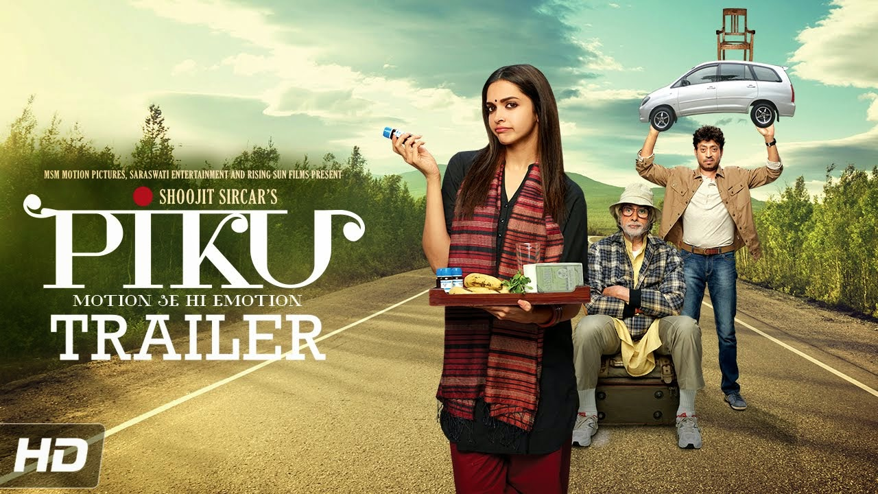 PIKU Movie Official Theatrical Trailer (HQ) | Amitabh Bachchan, Deepika Padukone, Irrfan Khan