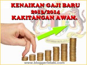 Kenaikan Gaji Penjawat Awam 2013/2014