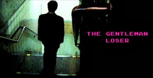 Gentleman Loser