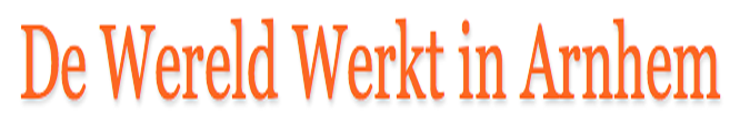 De Wereld Werkt in Arnhem