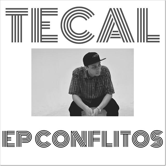 """O rapper TECAL disponibiliza o EP """"Conflitos"""" para download e para audição no Youtube"""