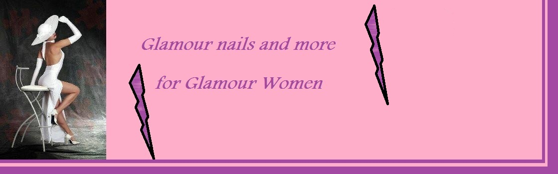 Glamour nails and more