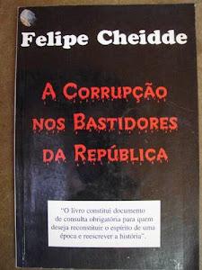 A Corrupção nos Bastidores da República
