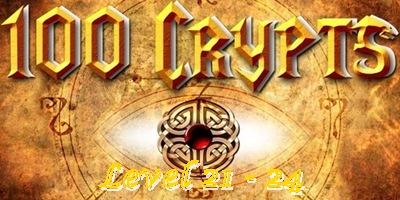 Game 100 Crypts Level 21 22 23 24 Walkthrough