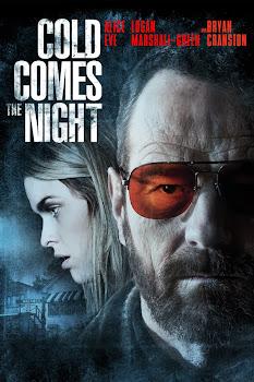 Ver Película Cold Comes the Night Online Gratis (2013)