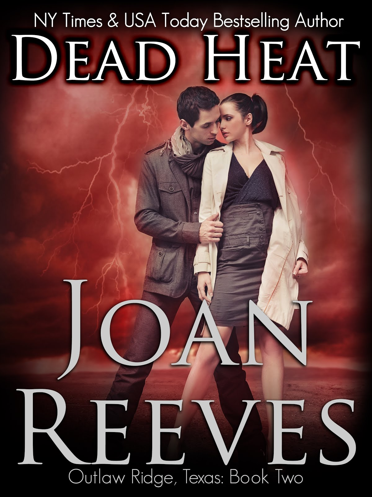 <b>Dead Heat: Book 2, Outlaw Ridge, Texas, available August 29!</b>