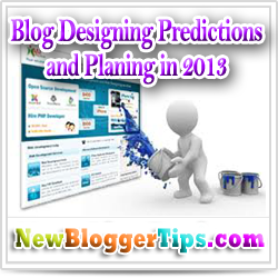 Blog Designing Predictions and Planing in 2013