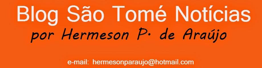 Blog São Tomé Notícias - por Hermeson Pípolo de Araújo