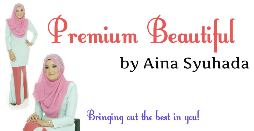 Premium Beautiful by Aina Syuhada
