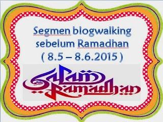 http://www.ayuinsyirah.my/2015/05/segmen-blogwalking-sebelum-ramadhan.html