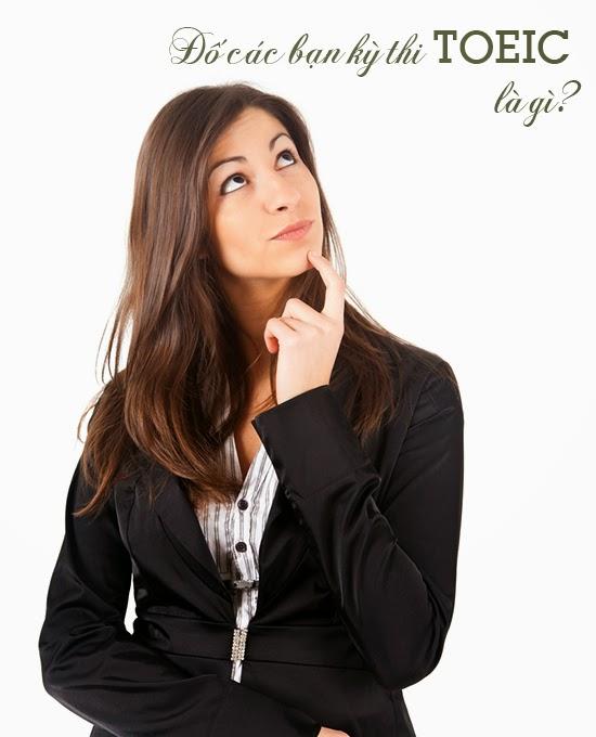 Các dạng câu hỏi thường gặp trong kỳ thi Toeic quốc tế www.c10mt.com