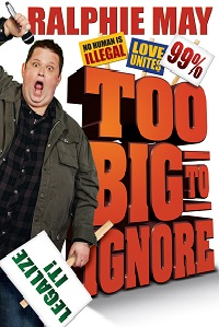 Watch Ralphie May: Too Big to Ignore Online Free in HD