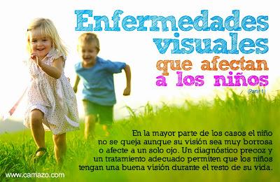 Enfermedades visuales que afectan a los niños (Parte 1)