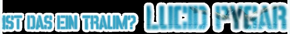 Klartraum und mehr...